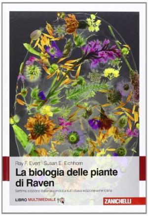 La biologia delle piante di Raven. Ray F. Evert, Susan E. Eichhorn