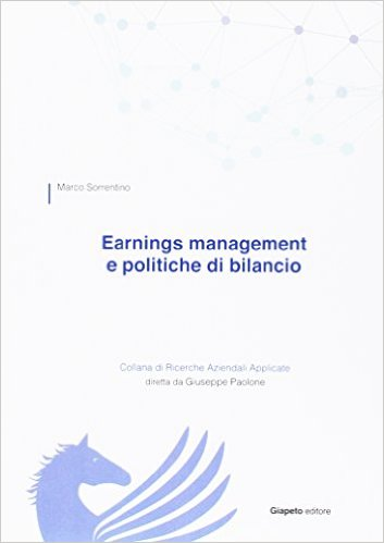 Earnings management e politiche di bilancio. Marco Sorrentino