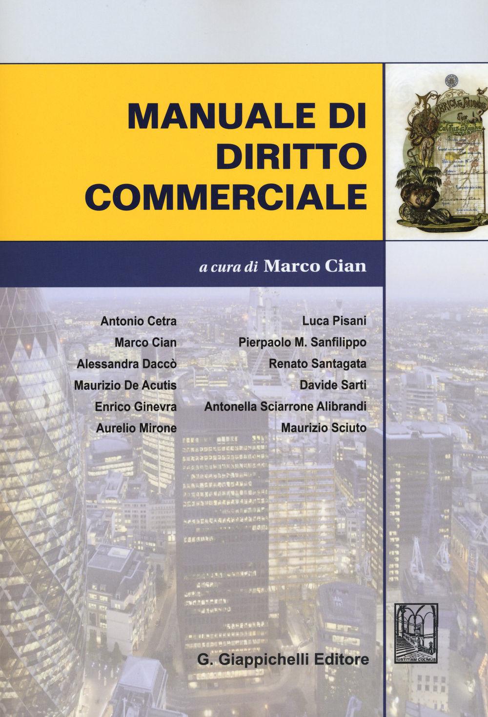 Manuale di diritto commerciale. A. Cetra [et al.] ; a cura di Marco Cian