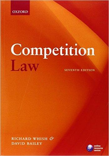 Competition law. Richard Whish, David Bailey