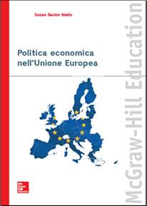 Politica economica nell'Unione europea. Susan Senior Nello