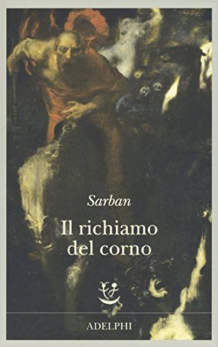 Il richiamo del corno. Sarban (John William Wall)