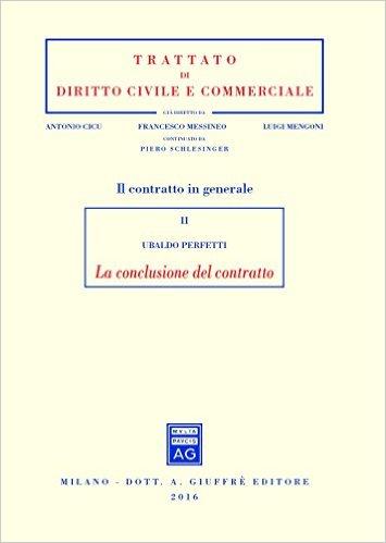 2: La conclusione del contratto. Ubaldo Perfetti