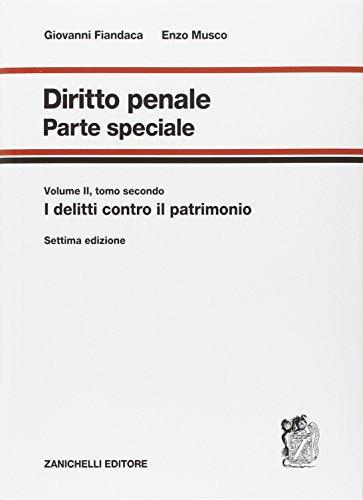Vol. 2.2: I delitti contro il patrimonio. Giovanni Fiandaca, Enzo Musco