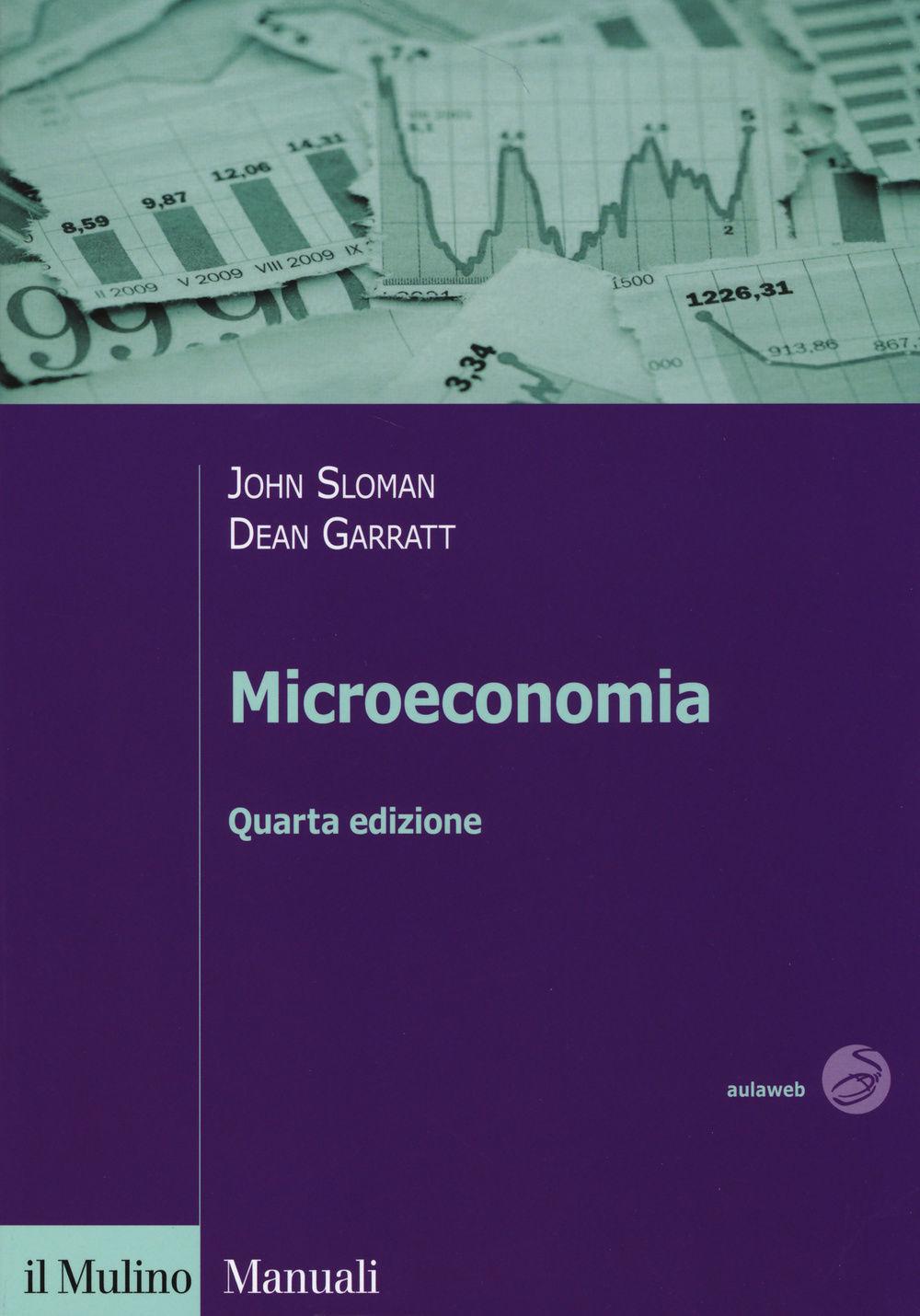 Microeconomia. John Sloman, Dean Garratt