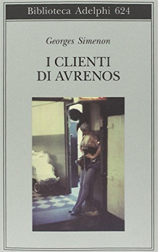 I clienti di Avrenos. Simenon Georges