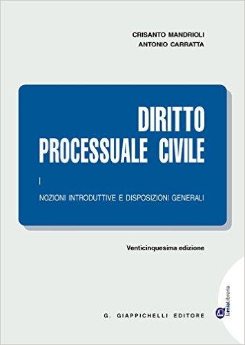 Vol. 2: Il processo di cognizione. Crisanto Mandrioli, Antonio Carratta