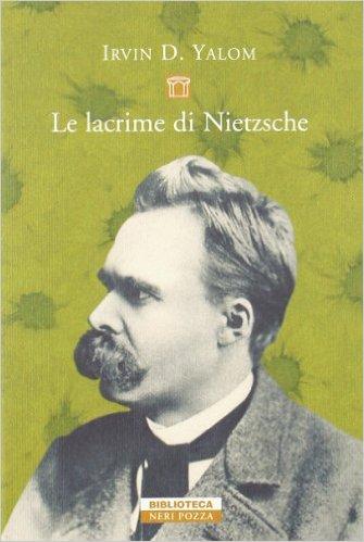 Le lacrime di Nietzsche. Yalom Irvin D.