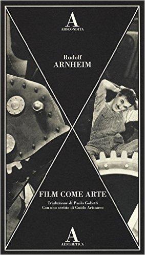 Film come arte. Arnheim Rudolf