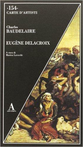 Eugène Delacroix. Baudelaire Charles
