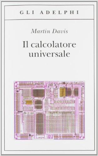 Il calcolatore universale. Davis Martin