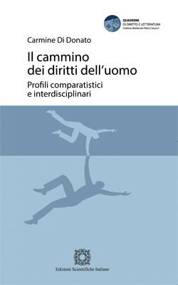 Il cammino dei diritti dell'uomo: profili comparatistici e interdisciplinari. Carmine Di Donato