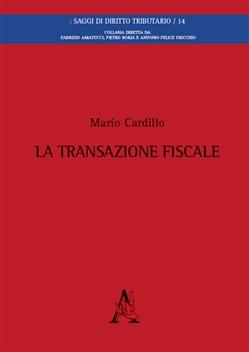 La transazione fiscale. Mario Cardillo
