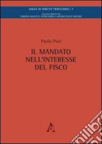 Il mandato nell'interesse del fisco. Paolo Puri