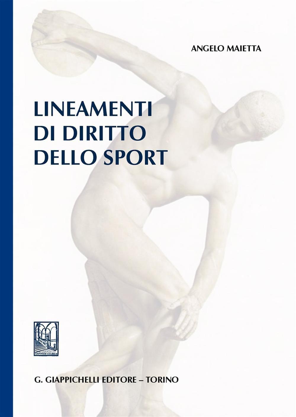 Lineamenti di diritto dello sport. Angelo Maietta