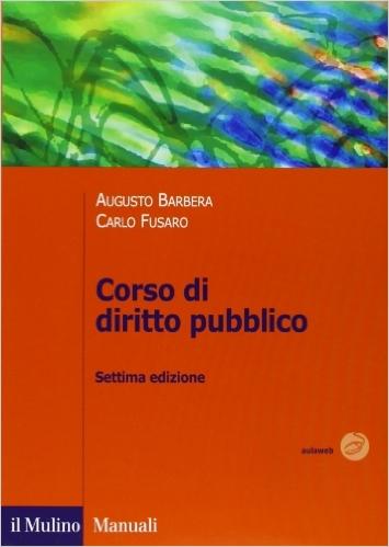Corso di diritto pubblico. Augusto Barbera, Carlo Fusaro