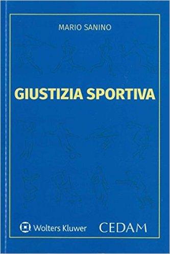 Giustizia sportiva. Mario Sanino