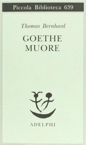 Goethe muore. Bernhard Thomas