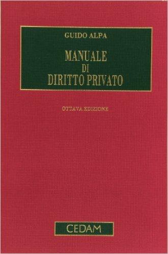 Manuale di diritto privato. Guido Alpa
