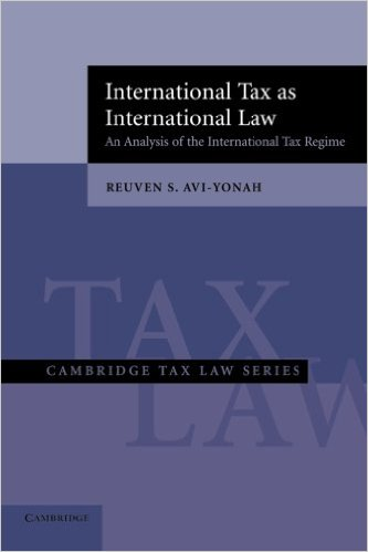 International tax as international law: an analysis of the international tax regime. Reuven S. Avi-Yonah