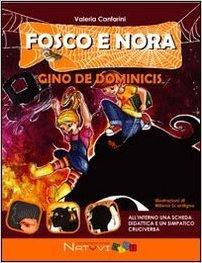 Fosco e Nora. Gino de Dominicis. Canfarini Valeria