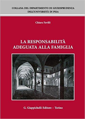 La responsabilità adeguata alla famiglia. Chiara Favilli