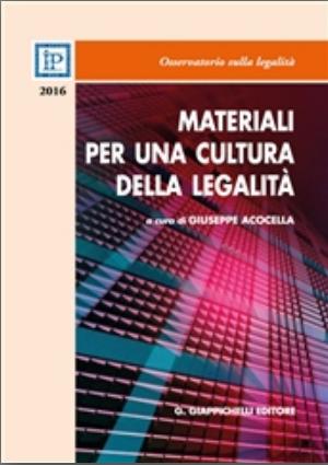 Materiali per una cultura della legalità: 2016. A cura di Giuseppe Acocella