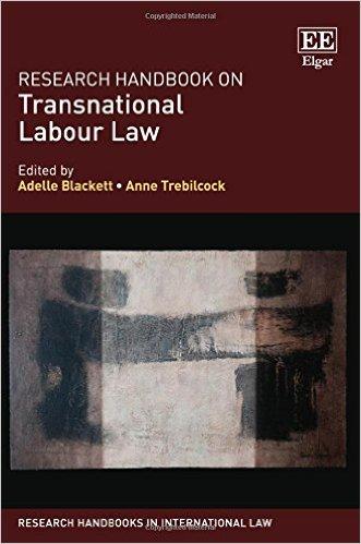 Research handbook on transnational labour law. edited by Adelle Blackett, Anne Trebilcock