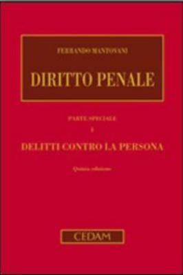 Vol. 1: Delitti contro la persona. Ferrando Mantovani