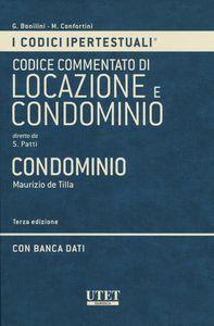 Codice del nuovo condominio commentato. di Maurizio De Tilla