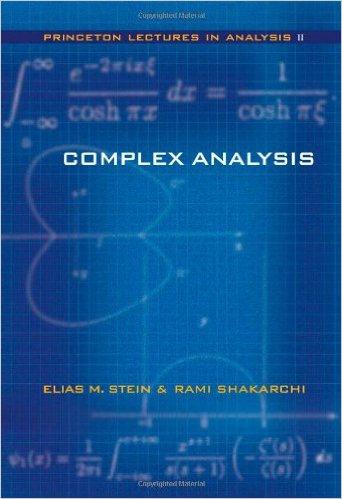 Complex analysis. Elias M. Stein & rami Shakarchi