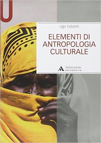 Elementi di antropologia culturale. Ugo Fabietti