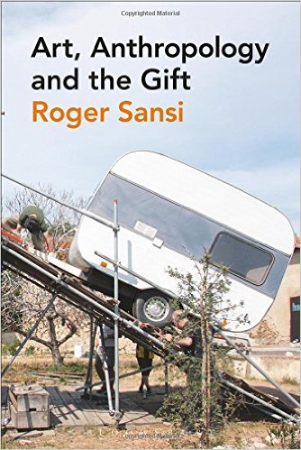 Art, anthropology and the gift. Roger Sansi