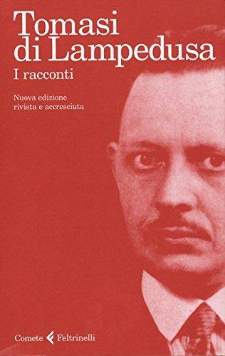 I racconti. Giuseppe Tomasi di Lampedusa ; a cura di Nicoletta Polo ; introduzioni e note di Gioacchino Lanza Tomasi