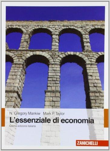 L'essenziale di economia. N. Gregory Mankiw